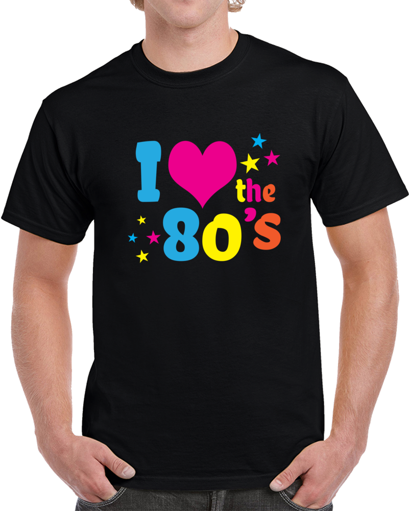 I Love The 80's Shirt