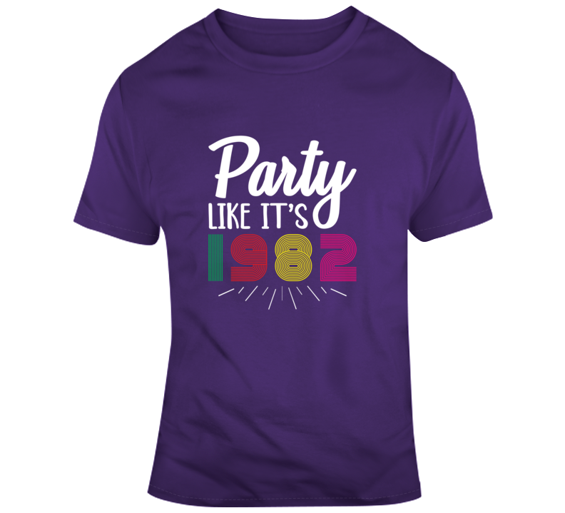 Party Like Its 1982 80s T Shirt