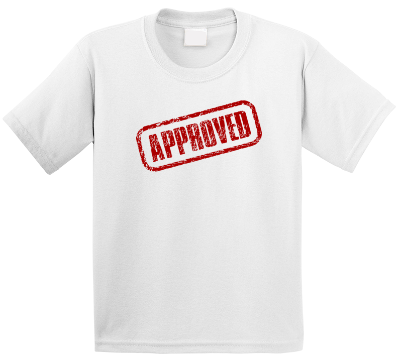 Approved T Shirt