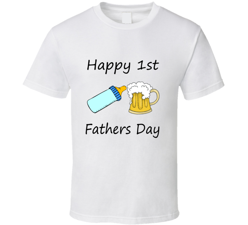 Happy 1st First Fathers Day Gift  T Shirt