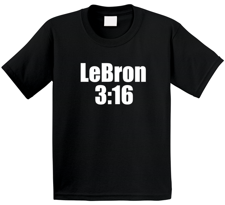 Lebron 3:16 Stone Cold Steve Austin Day T Shirt