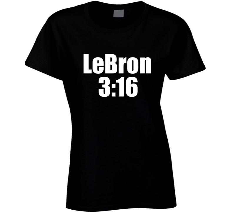 Lebron 3:16 Stone Cold Steve Austin Day Ladies T Shirt