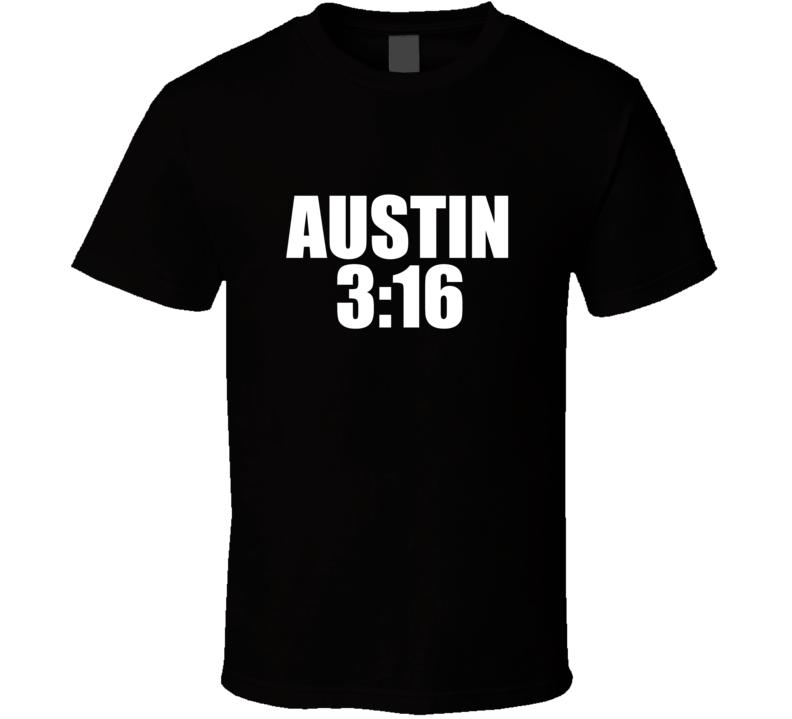 Stone Cold Steve Austin 3:16  T Shirt