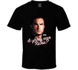 Anybody Seen Richie? T Shirt