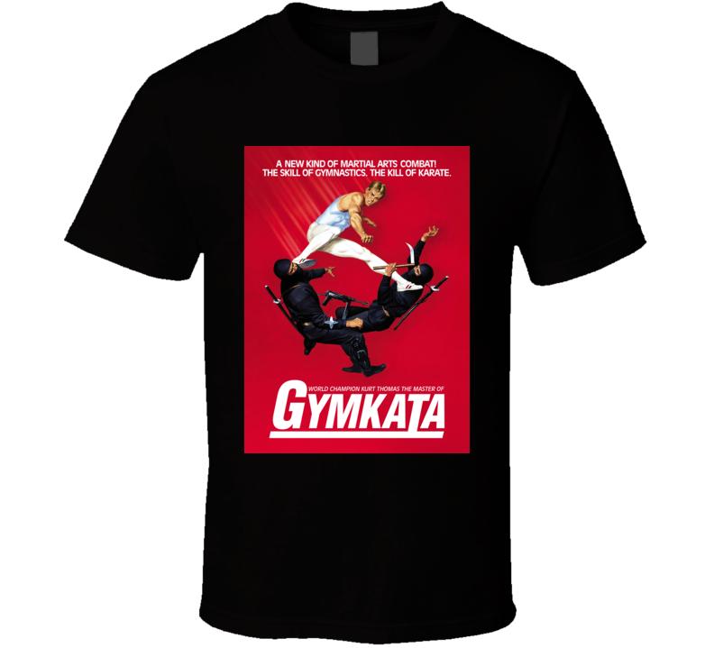 Gymkata T Shirt