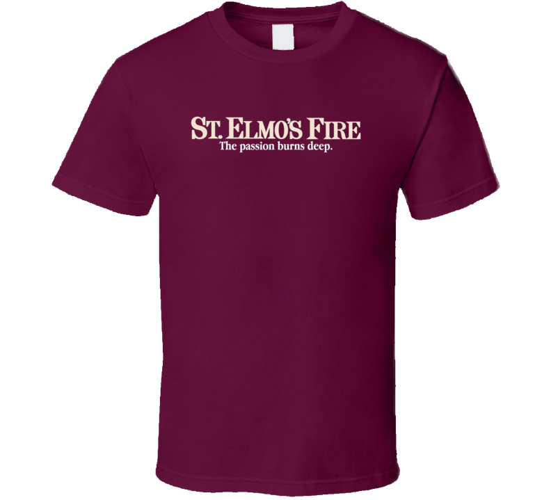 St. Elmo's Fire T Shirt