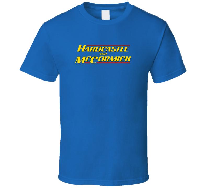 Hardcastle & McCormick T Shirt