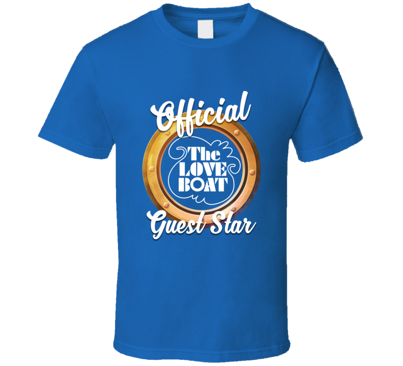 The Love Boat Official Guest Star T Shirt