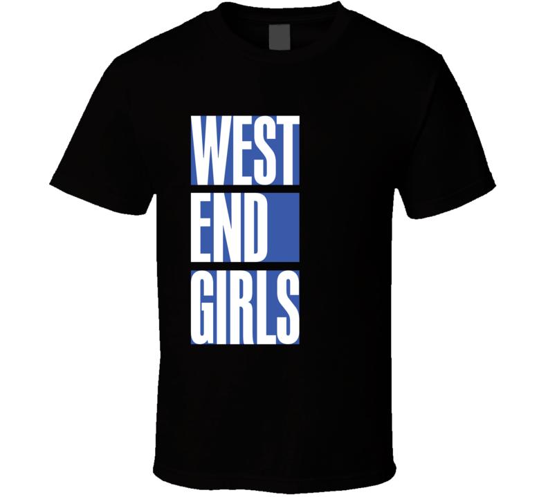 West End Girls T Shirt