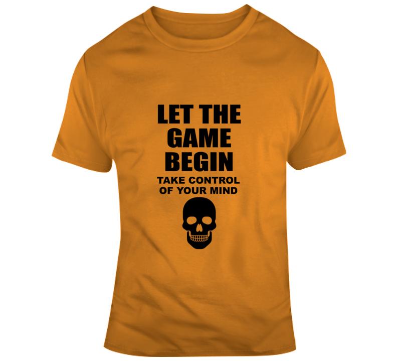 Let The Game Begin / Skull - Halloween T Shirt