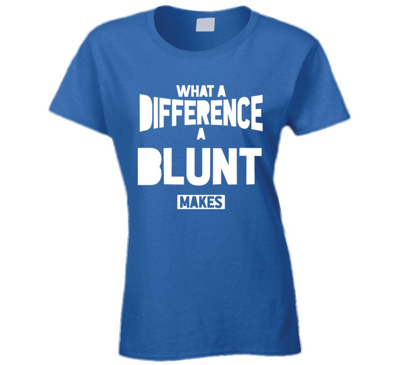 Blunt Ladies T Shirt