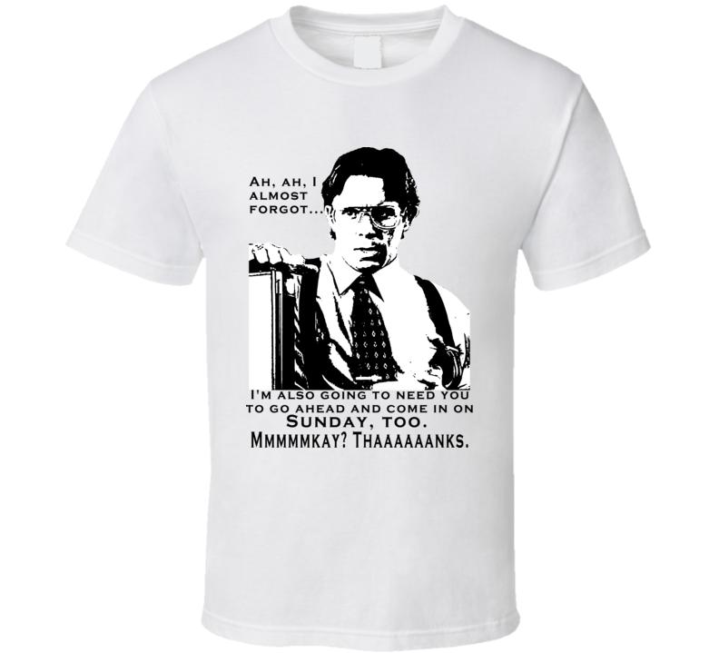 Bill Lumbergh Office Space Movie T Shirt