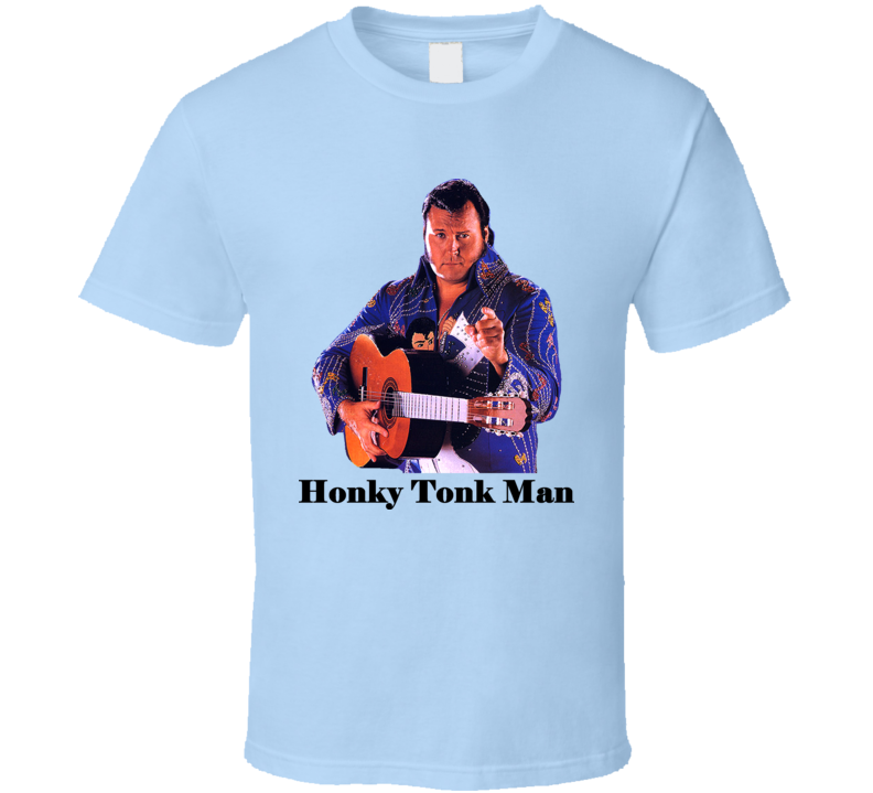 Honky Tonk Man Wrestling Legend T Shirt