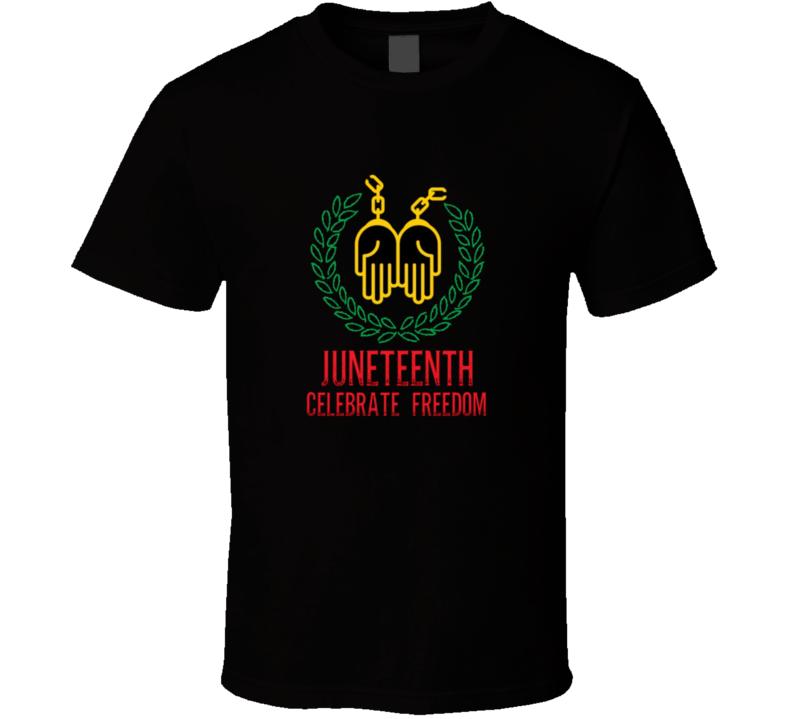 Juneteenth Celebrating Freedom Blm T Shirt