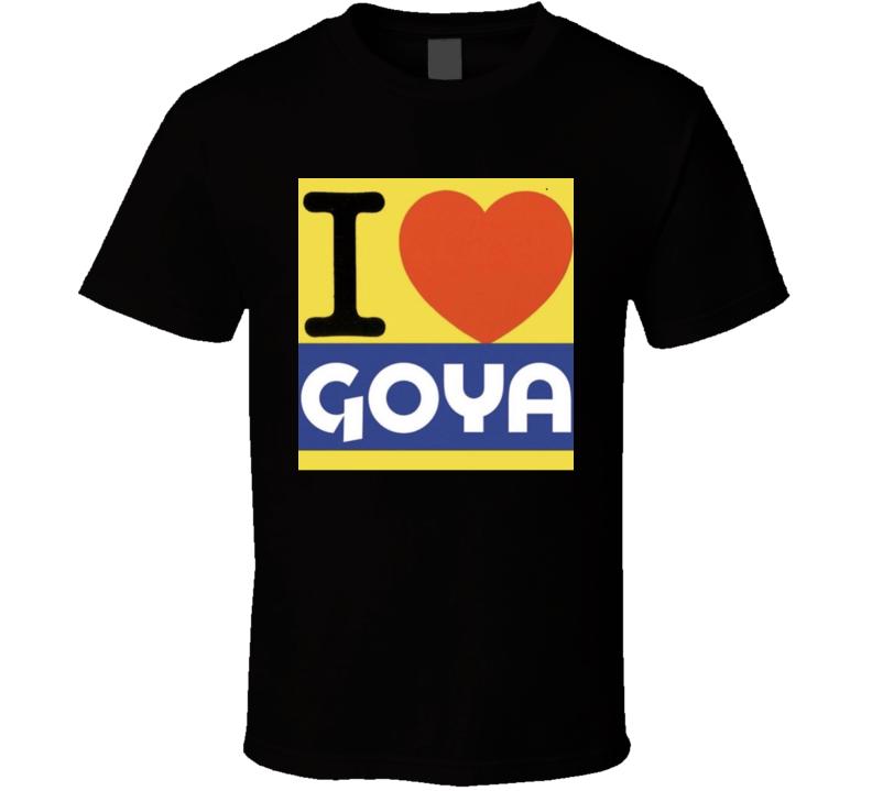 I Heart Goya Love Trump Hispanic Food T Shirt