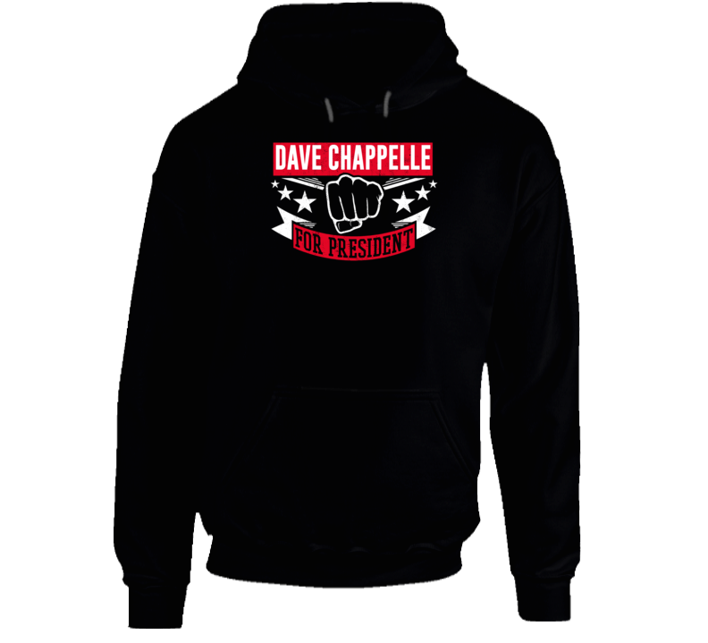 Dave Chappelle For President Hoodie