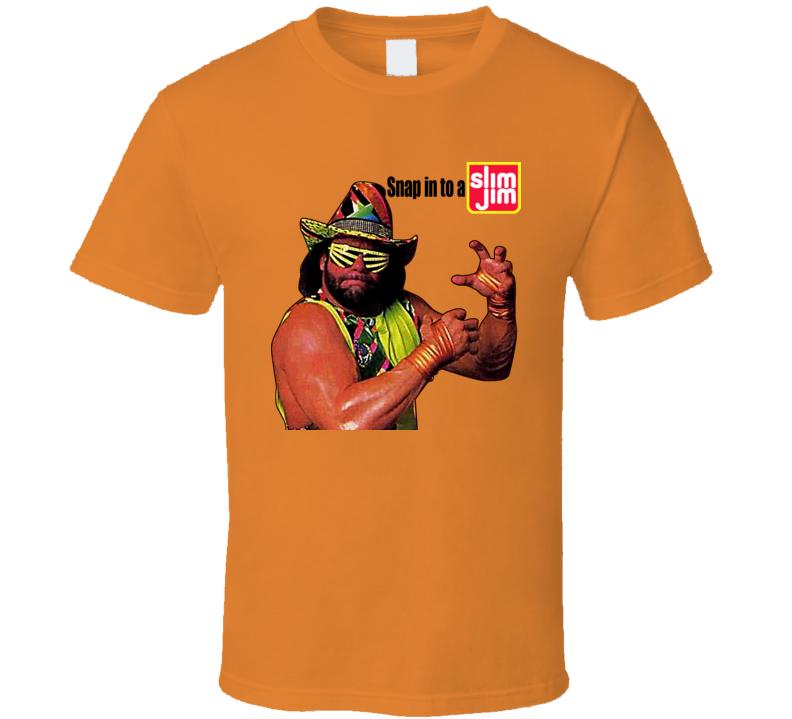 Macho Man Randy Savage Snap In To A Slim Jim T Shirt