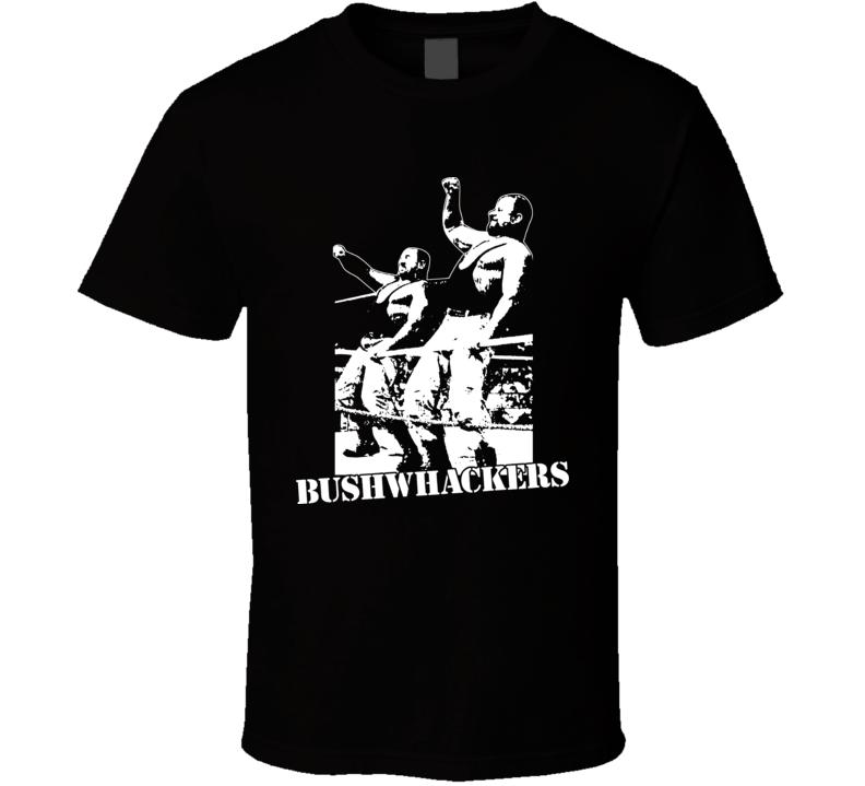 Bushwhackers Luke Butch Tag Team Wrestlers T Shirt