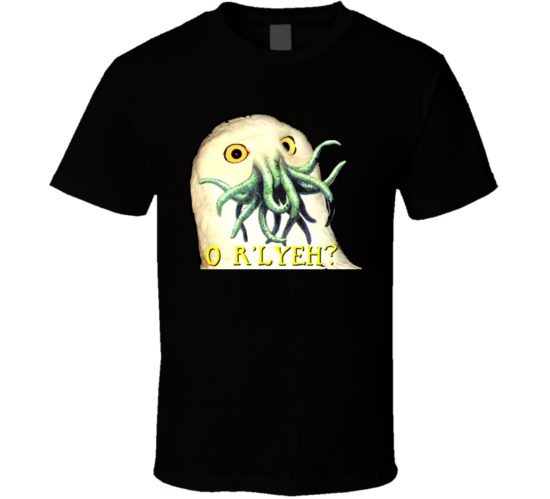 O Rlyeh The Call Of Cthulhu HP Lovecraft T Shirt