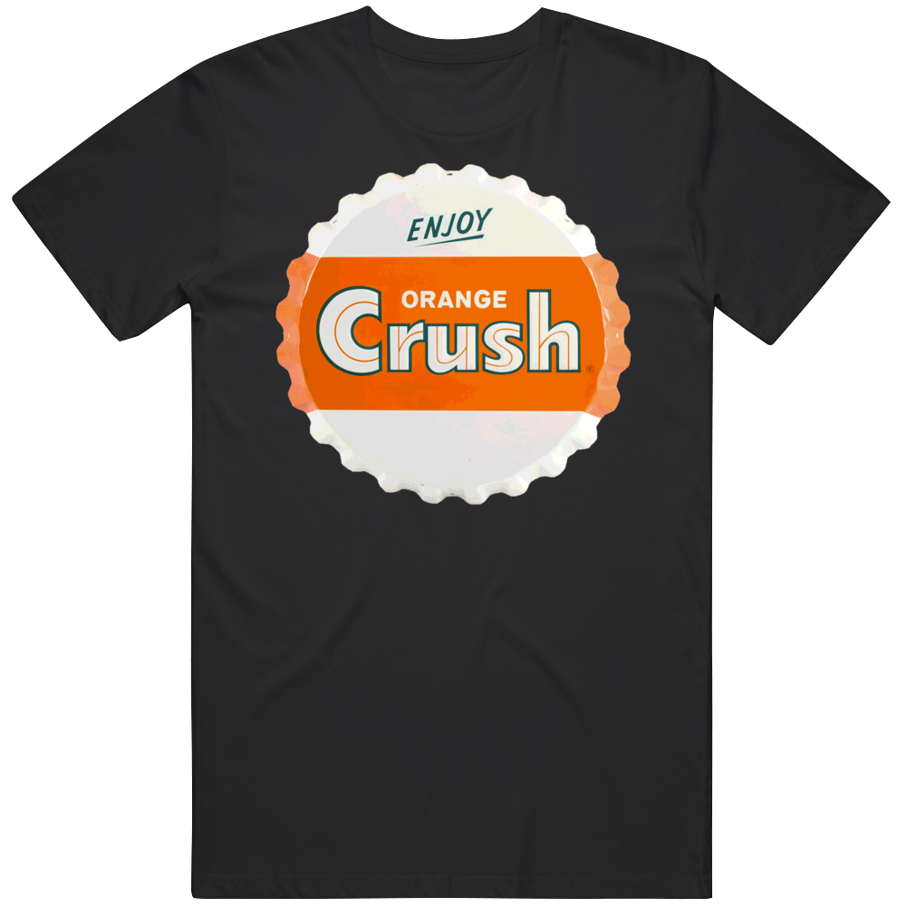 Crush Soda Bottle Cap Orange Pop Fizz Drink Fan T Shirt