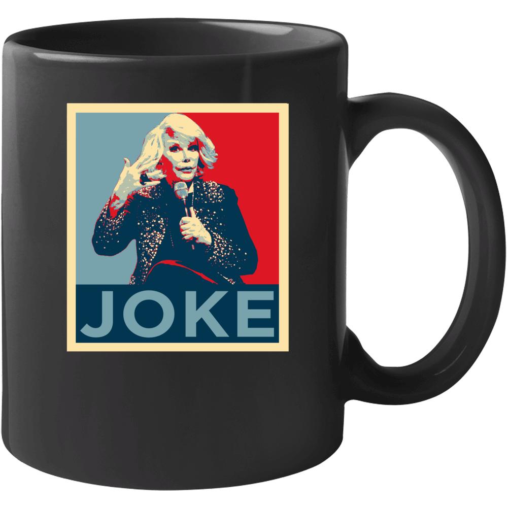 Joan Rivers Stand Up Comedian Funny Comedy Fan Cool Mug