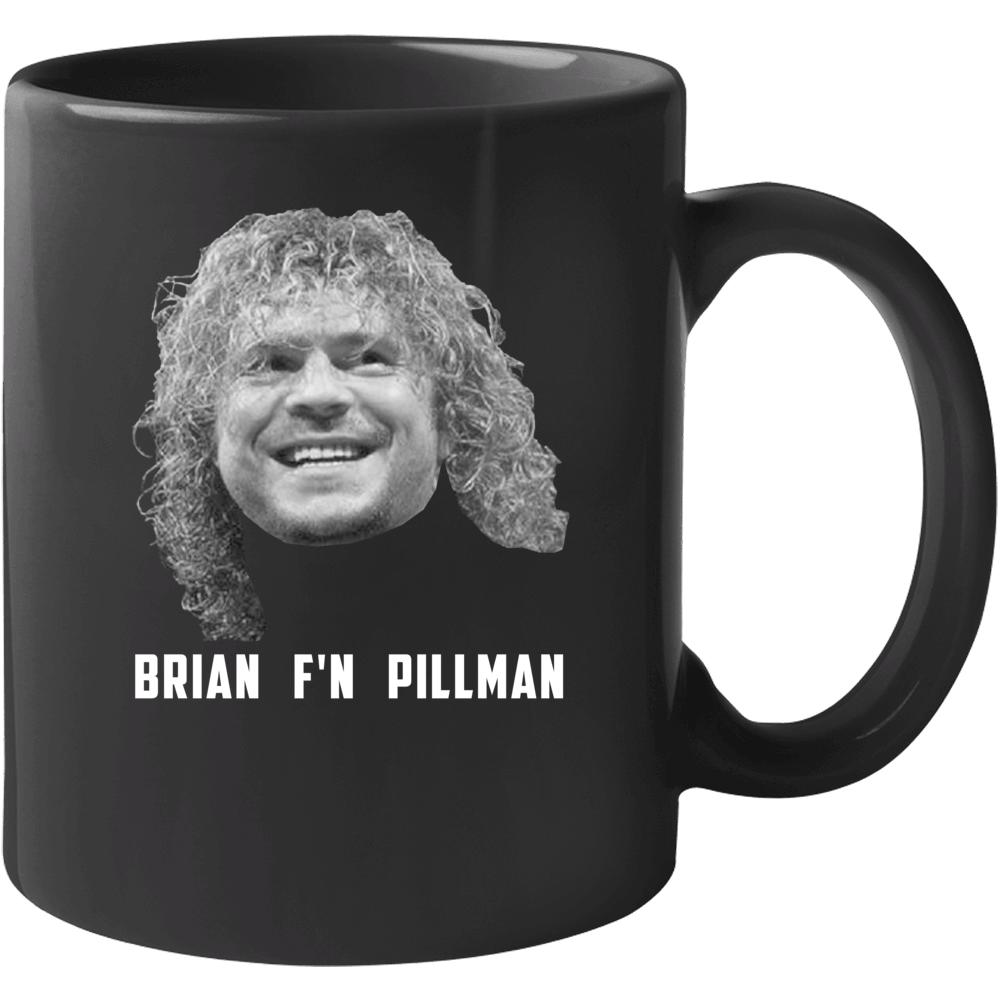 Brian F'n Pillman Wrestling Fan Mug