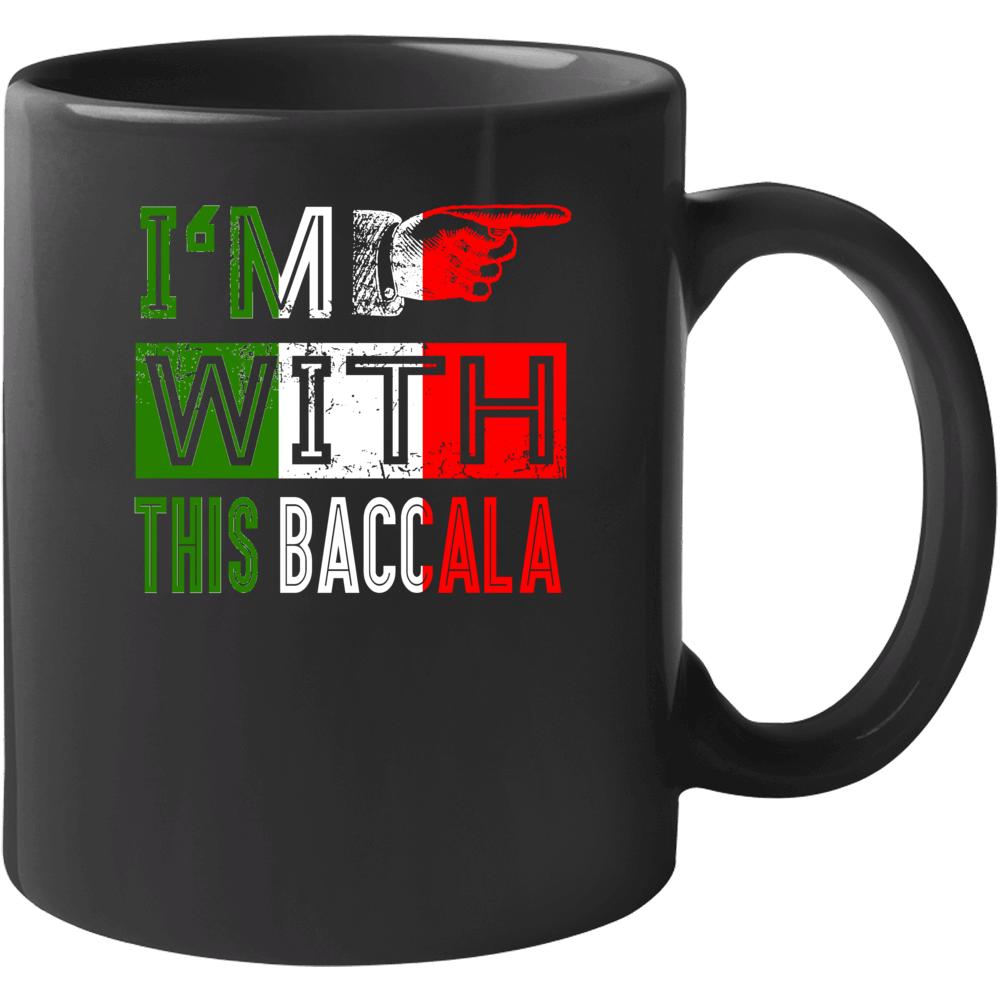 I'm With This Baccala Italian Funny Mug
