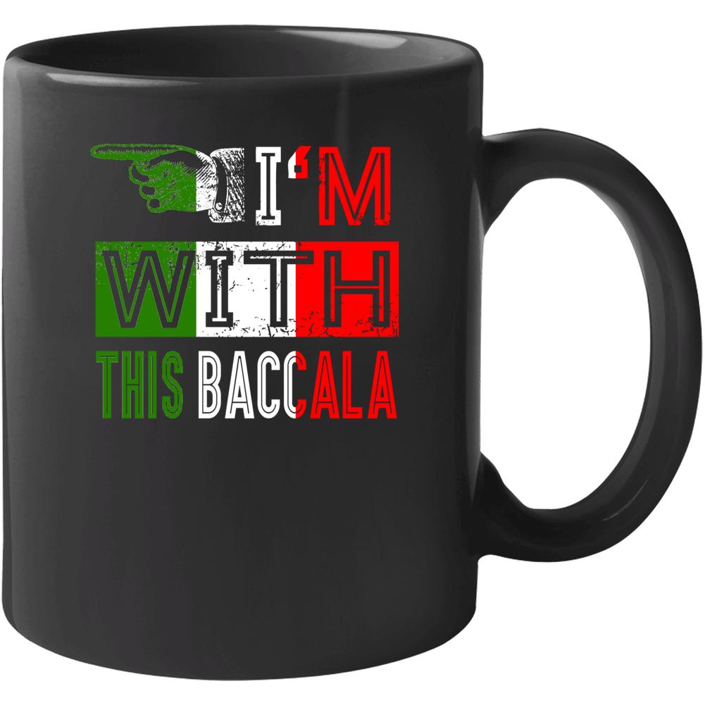 I'm With This Baccala Italian Funny Saying Mug