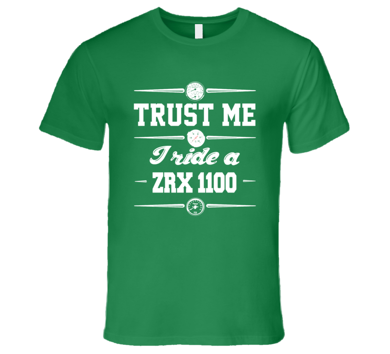 Trust Me I Ride An Kawasaki  ZRX 1100 Motorcycle Mens Fitted T Shirt