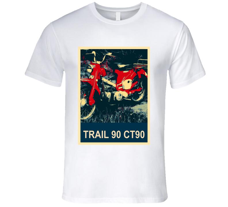 HONDA Trail 90 CT90 Abstract  Hope Style Motorcycle T Shirt