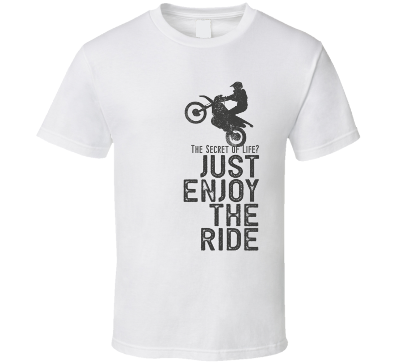 Enjoy The Ride Funny Motorcycle Light Color T Shirt