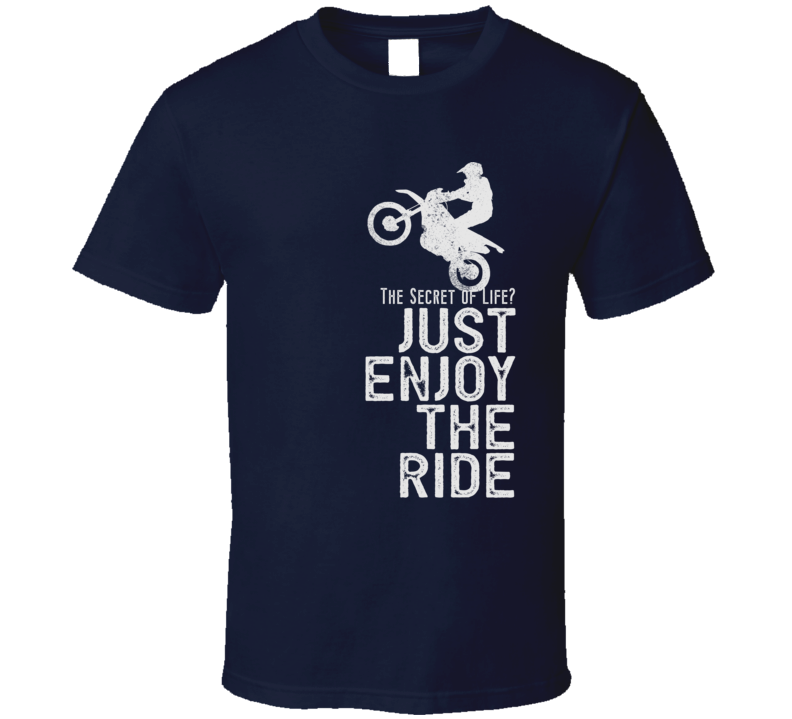 Enjoy The Ride Funny Motorcycle Dark Color T Shirt