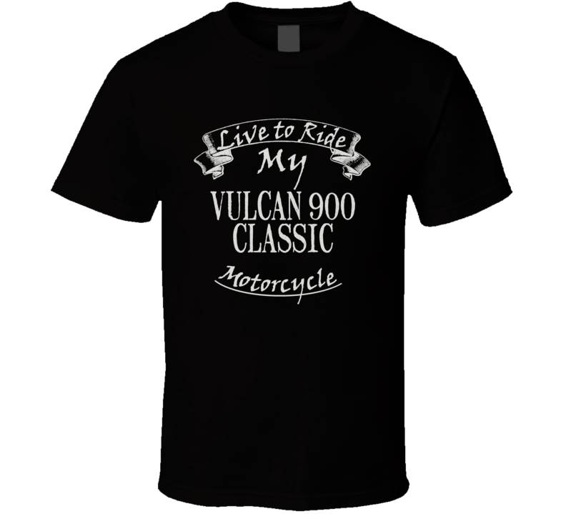 Live To Ride My Vulcan 900 Classic Funny Motorcycle Dark Color T Shirt