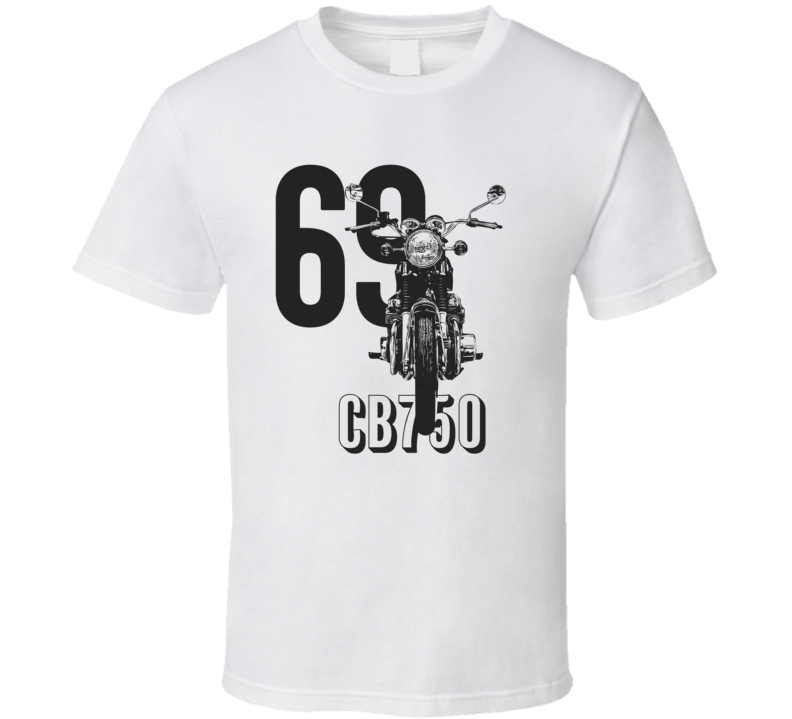 1969 Cb750 Front View With Year And Model Light Color T Shirt