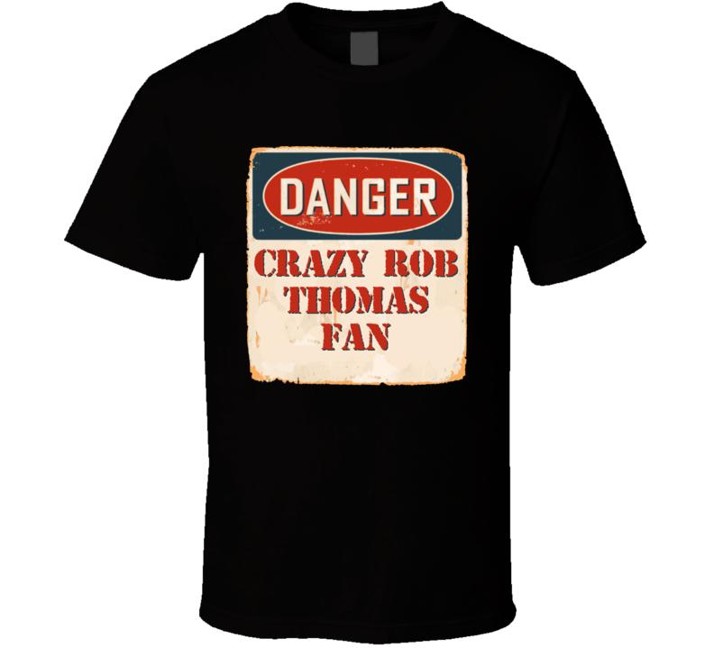 Crazy Rob Thomas Fan Music Artist Vintage Sign T Shirt