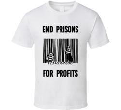 End Prisons For Profits Upc Prison Bars Industrial Complex T Shirt Stop Corruption Corporate Welfare