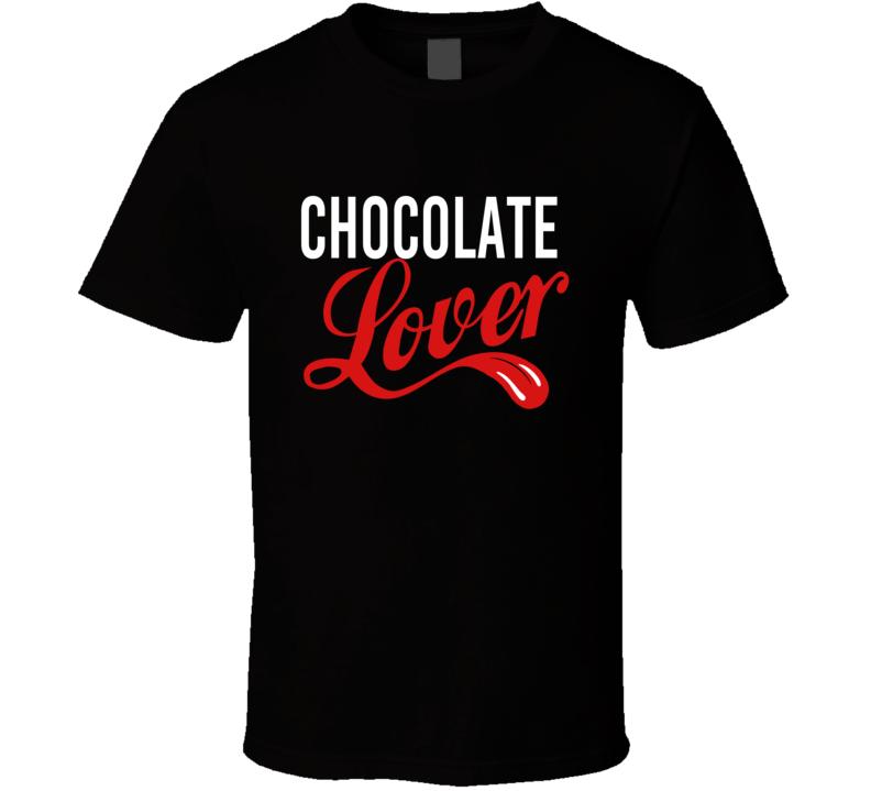 Chocolate Lover T Shirt