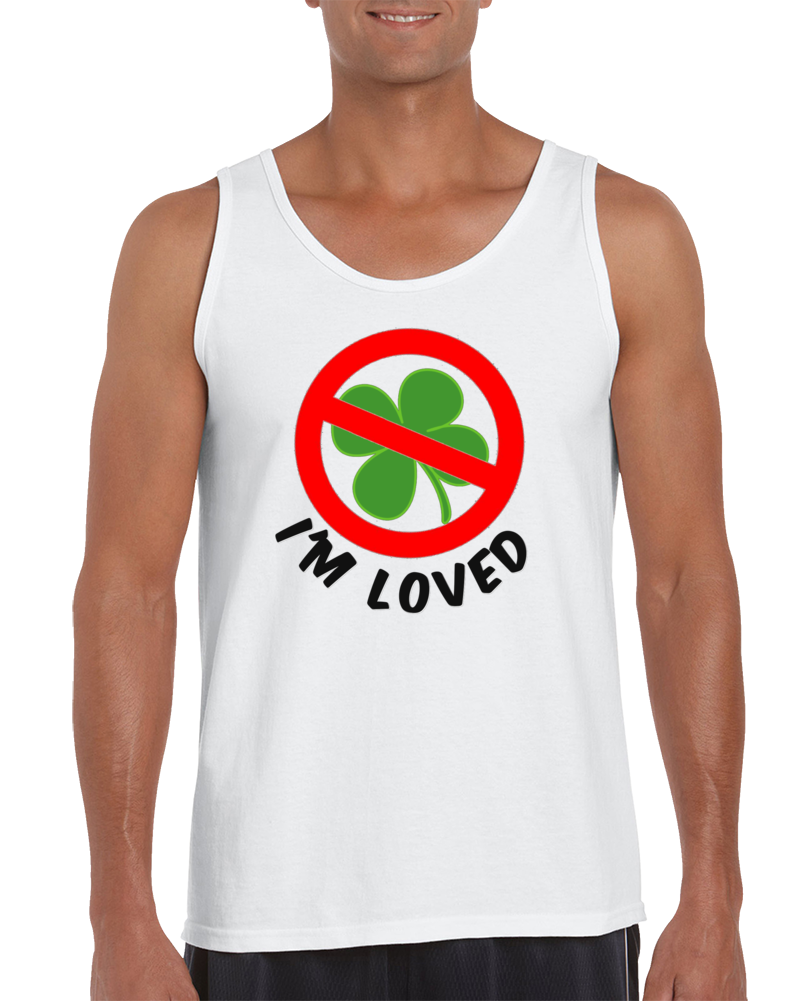 Not Lucky- Loved Tanktop