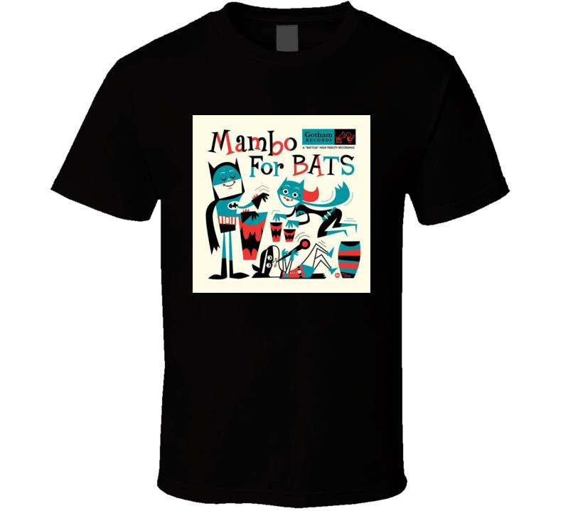 Mambo For Bats T Shirt