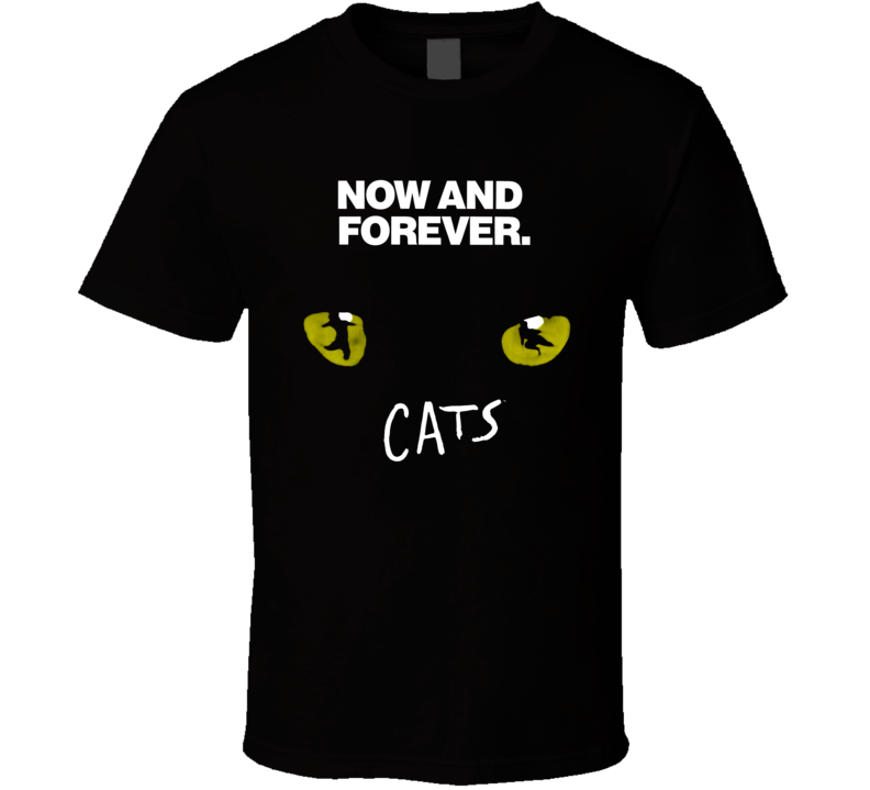 Cat Broadway Now And Forever T Shirt