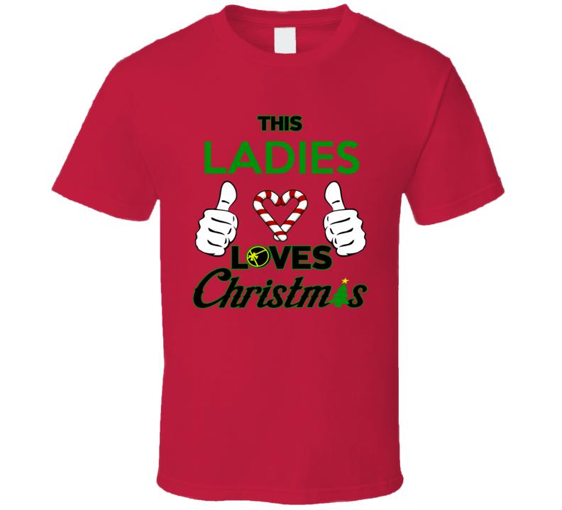 Thsi Ladies Love Christmas Santa T Shirt