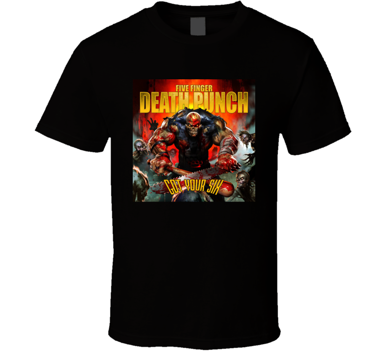 Five Fingger Death Punch Got Your Six T Shirt