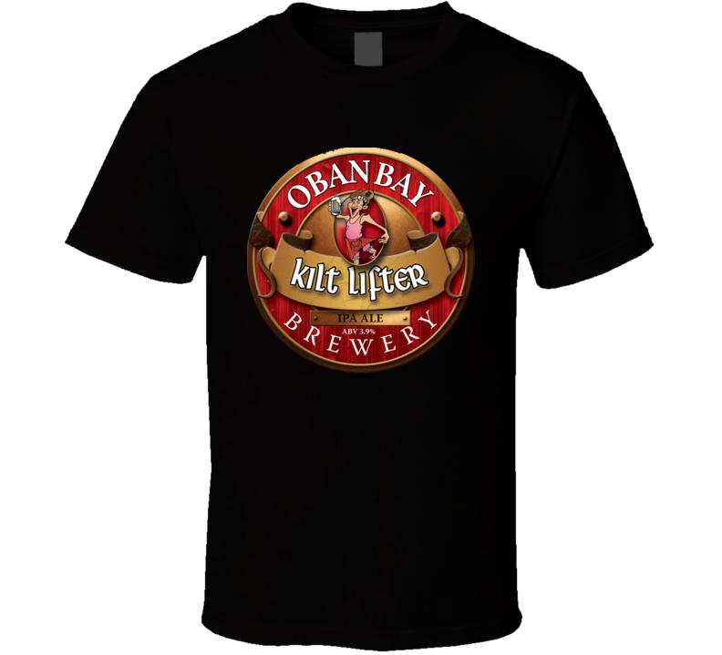 Obanbay Kilt Lifter Brewery Beer Wine  T Shirt