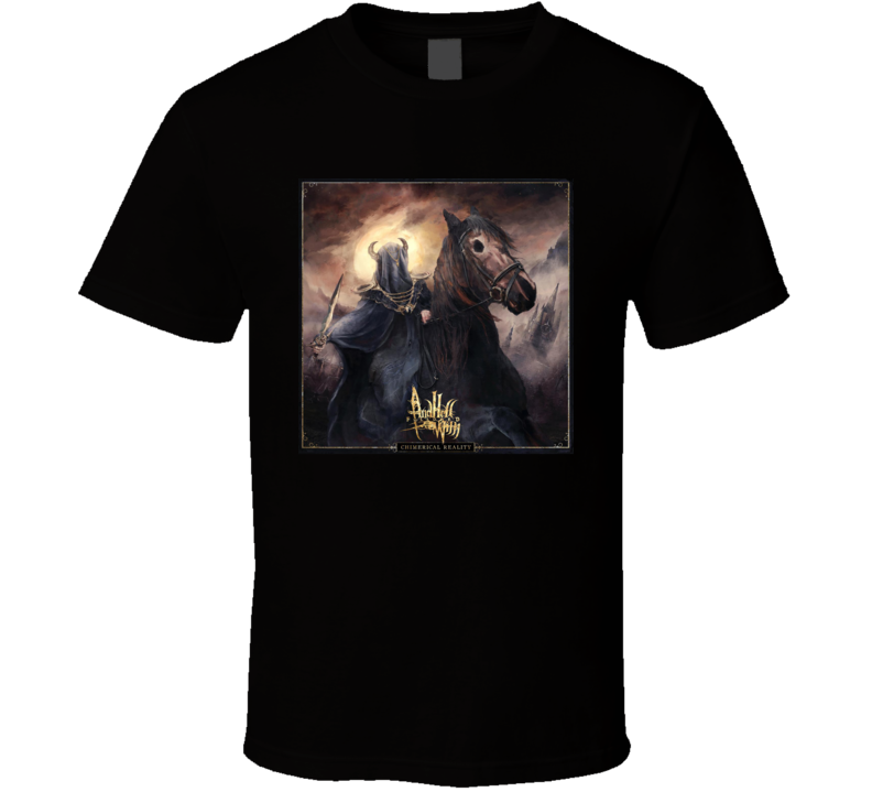 And Hell Followed With Chimerical Reality T Shirt