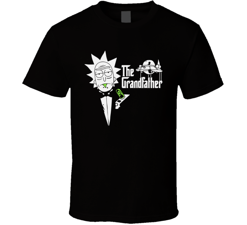 The Grandfather Rick And Morty The Godfather Parody Funny T Shirt