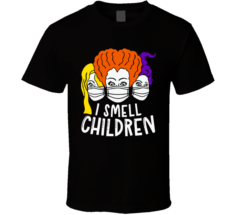 I Smell Children T Shirt