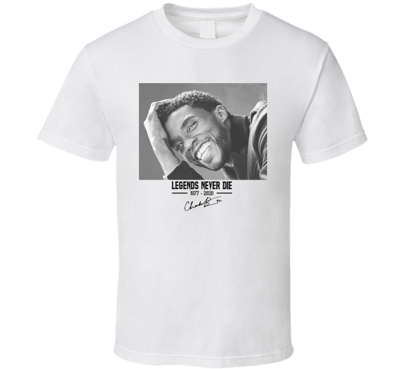 Legends Never Die Chadwick Boseman T Shirt