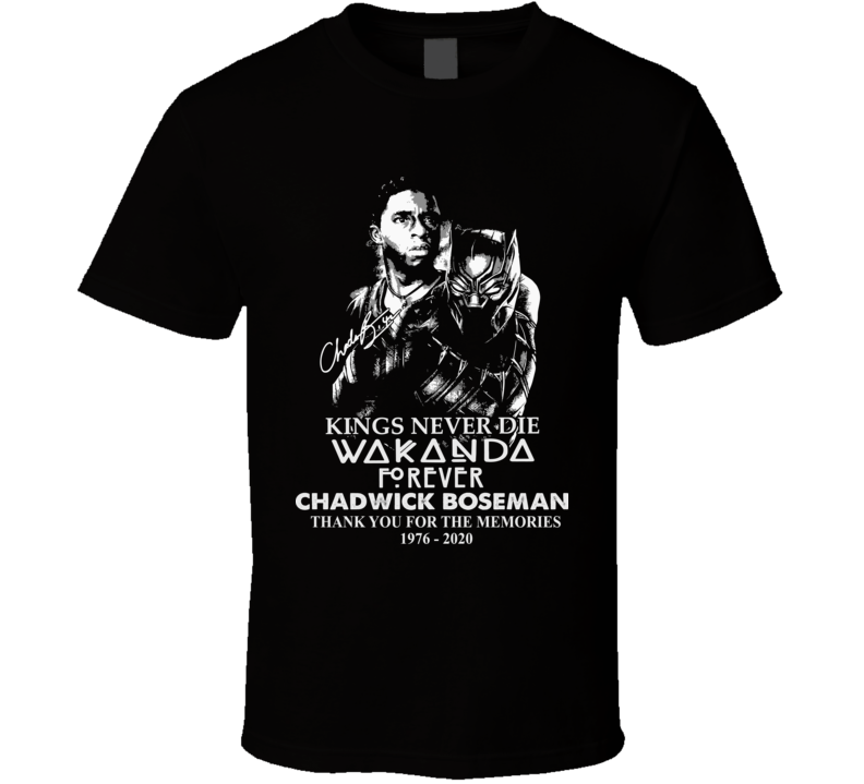 Kings Never Die Wakanda Forever Chadwick Boseman Thank You For The Memories 1976-2020  T Shirt