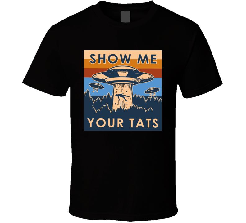 Ufo Show Me Your Tats Vintage T Shirt