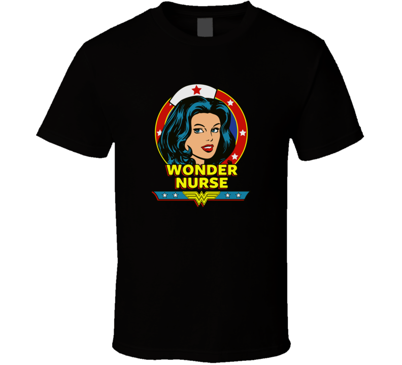 Wonder Nurse Women T Shirt
